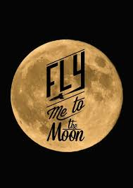 fly me to the moon by frank sinatra i am a moon