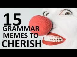 Grammar Memes - 15 old but funny grammar memes youtube