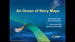 Esri Story Maps An Ocean Of Story Maps On Vimeo