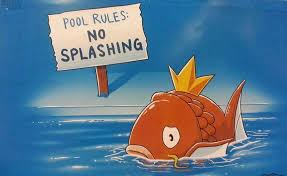 Magikarp Meme - no splashing for magikarp pok礬mon know your meme