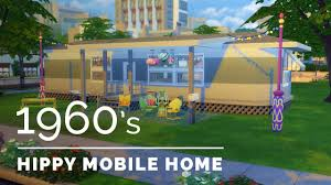 Mobile House Sims 4 Decade Build Series 1960s Hippy Mobile Home Youtube