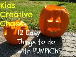 pumpkin mania 12 diy things to do with pumpkins kids creative chaos