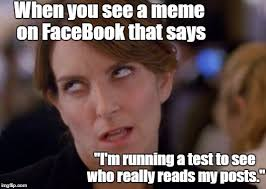 Facebook Meme - when you see i m running a test imgflip