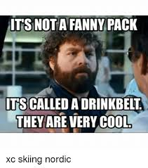 Fanny Pack Meme - its not a fanny pack its called adrinkbelt they are very cool xc