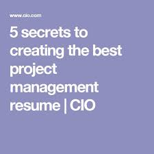 Best Project Management Resume by Best 20 Construction Project Management Software Ideas On