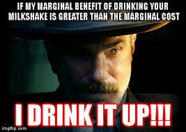 Milkshake Meme - i drink your milkshake economics memes