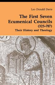 Ecumenical Councils Of The Catholic Church Definition The Seven Ecumenical Councils 325 787 Their History And
