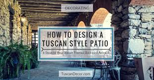 themed patio tuscan patio design ideas ulitmate guide to your italian themed