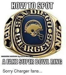 Raiders Chargers Meme - how to spot raiders nation against a fake superbowl ring sorry