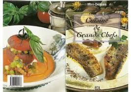 cuisine des grands chefs calaméo mini délices cuisine de grands chefs