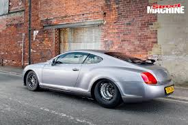 bentley penalty 3000hp bentley continental gt anyone