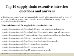 Sample Resume For Supply Chain Executive by Top 10 Supply Chain Executive Interview Questions And Answers 1 638 Jpg Cb U003d1426986447