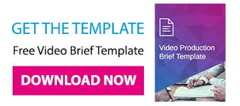 how to write a video brief in 5 easy steps free template