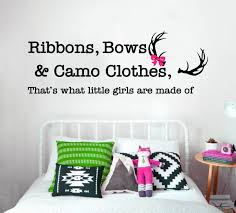 ribbons bows camo clothes that s what little girls are made of ribbons bows camo clothes that s what little girls are made of country wall decal nursery decor wall decal country girl decor
