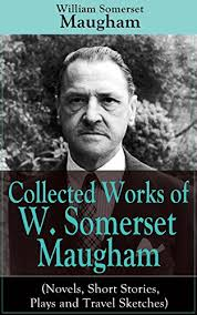 collected works of w somerset maugham novels stories plays