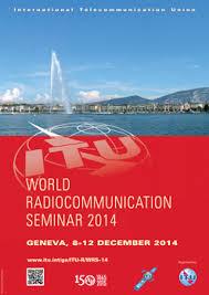 bureau int r itu radiocommunication seminar 2014 wrs 14 8 12 december