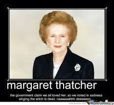 Margaret Thatcher Memes - margaret thatcher by recyclebin meme center