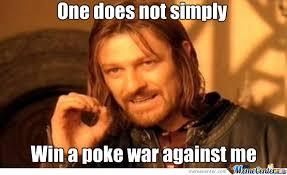 Poke Meme - i always win at poke wars by findx meme center