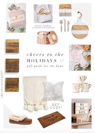 Gifts For A New Home Holiday Gift Guide For The Home Cheers From The Roses