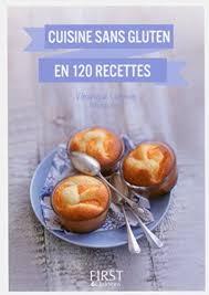 cuisinez v petit livre de cuisine sans gluten en 120 recettes de v https