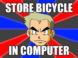 Pokemon Logic Meme - store bicycle in computer pokemon logic quickmeme