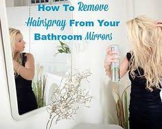 how to clean mirrors in bathroom how to remove hard water stains remove rust household and clean