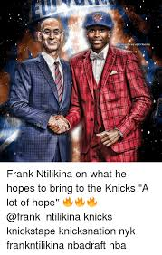 Nba Draft Memes - 25 best memes about frank ntilikina frank ntilikina memes