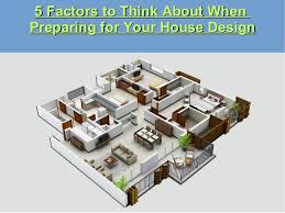 plan your house 5 factors to think about when preparing for your house design 1 638 jpg cb 1495791058
