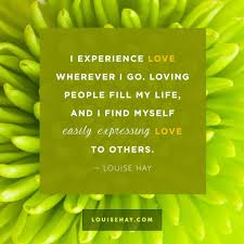 quote about love myself daily affirmations u0026 positive quotes from louise hay