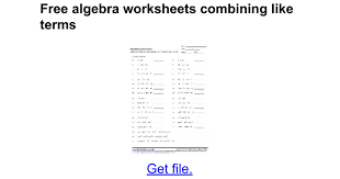 free algebra worksheets combining like terms google docs