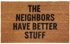 Geek Doormat Neighbors Have Better Stuff Doormat