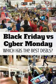 best deals this black friday black friday vs cyber monday which has the best deals the