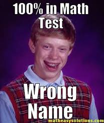 Bad Luck Brian Meme - bad luck brian putting the wrong name memes math easy solutions
