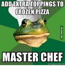 Chef Meme Generator - addentra toppings to frozen pizza master chef memegeneratornet