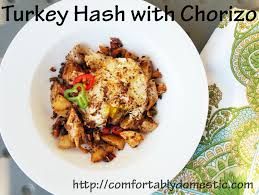 thanksgiving leftover idea turkey hash with chorizo comfortably