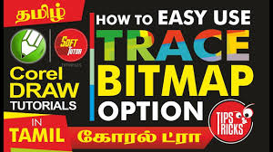 corel draw x4 tutorials tamil how to use trace bitmap option corel draw in tamil tutorial soff