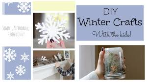 winter diy decor ideas with the kids naturallythriftymom youtube