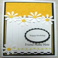 write your name on sweet birthday cards for friends