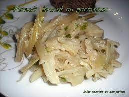 cuisiner fenouil braisé fenouil braisé au parmesan le de miss cocotte et ses petits
