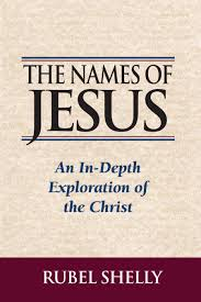 the names of jesus book by rubel shelly official publisher