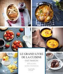 livre cuisine amazon fr le grand livre de la cuisine fait maison collectif