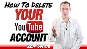 how to delete a youtube account 2014 youtube
