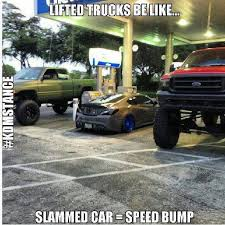 Lifted Truck Meme - lifted trucks be like fascinating trucks pinterest cars