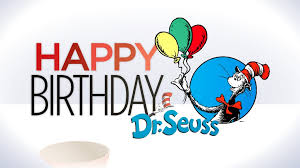 happy birthday dr seuss happy birthday dr seuss