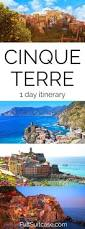 Cinque Terre Map How To See The Best Of Cinque Terre In One Day