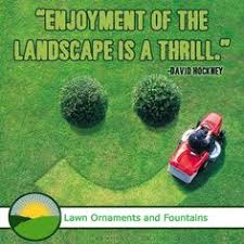 lawn ornaments quotations lawn ornaments lawn and