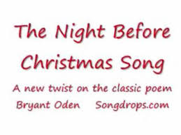 twas the night before christmas song a new twist on the old poem