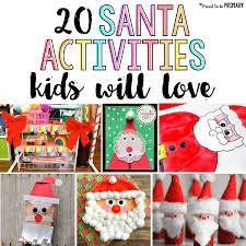 20 santa claus activities for kids activities diy decoration