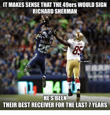 Packers 49ers Meme - it makes sense that the 49ers would sign richard sherman she davis