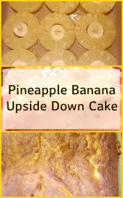 pineapple banana upside down cake lovefoodies